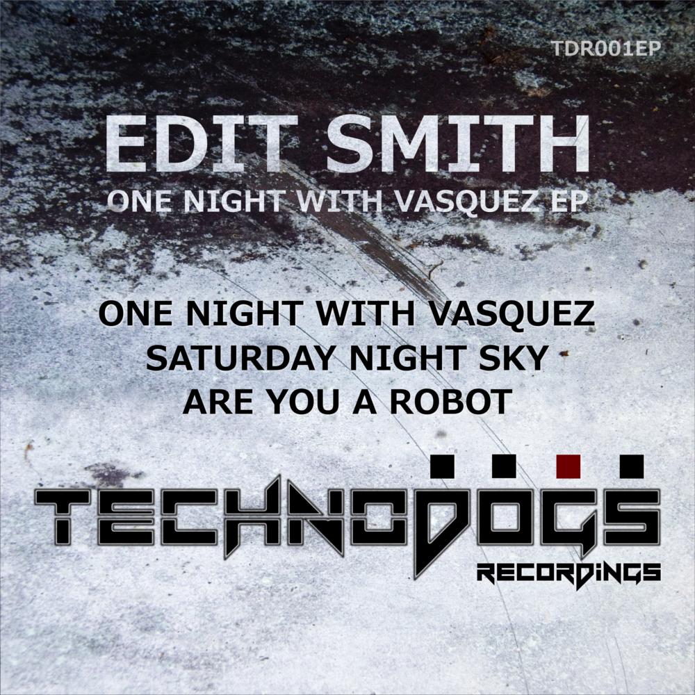 Edit Smith - One Night With Vasquez EP